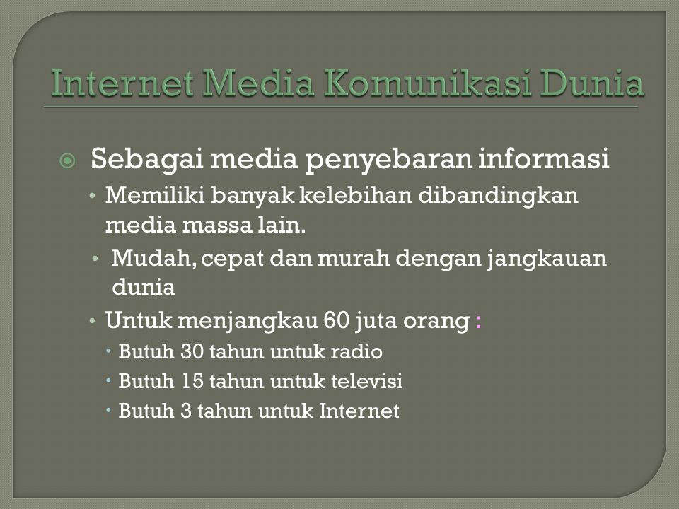 Internet Media Komunikasi Dunia