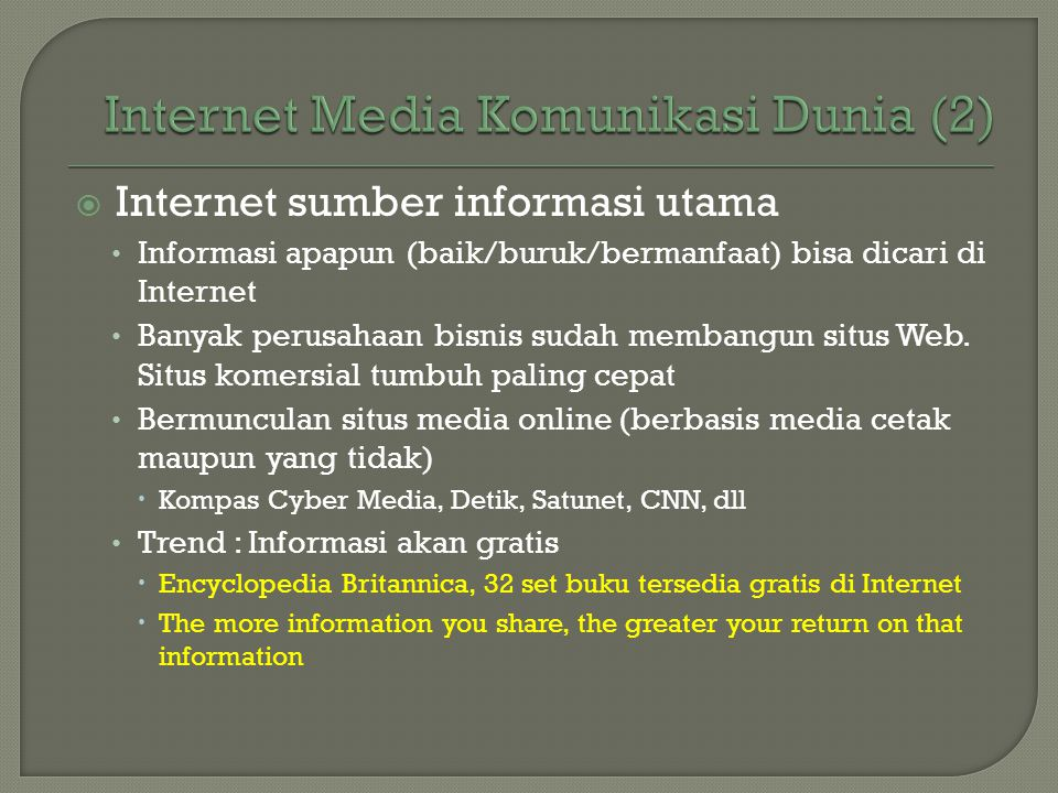 Internet Media Komunikasi Dunia (2)