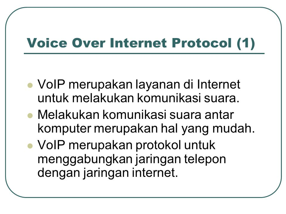 Voice Over Internet Protocol (1)
