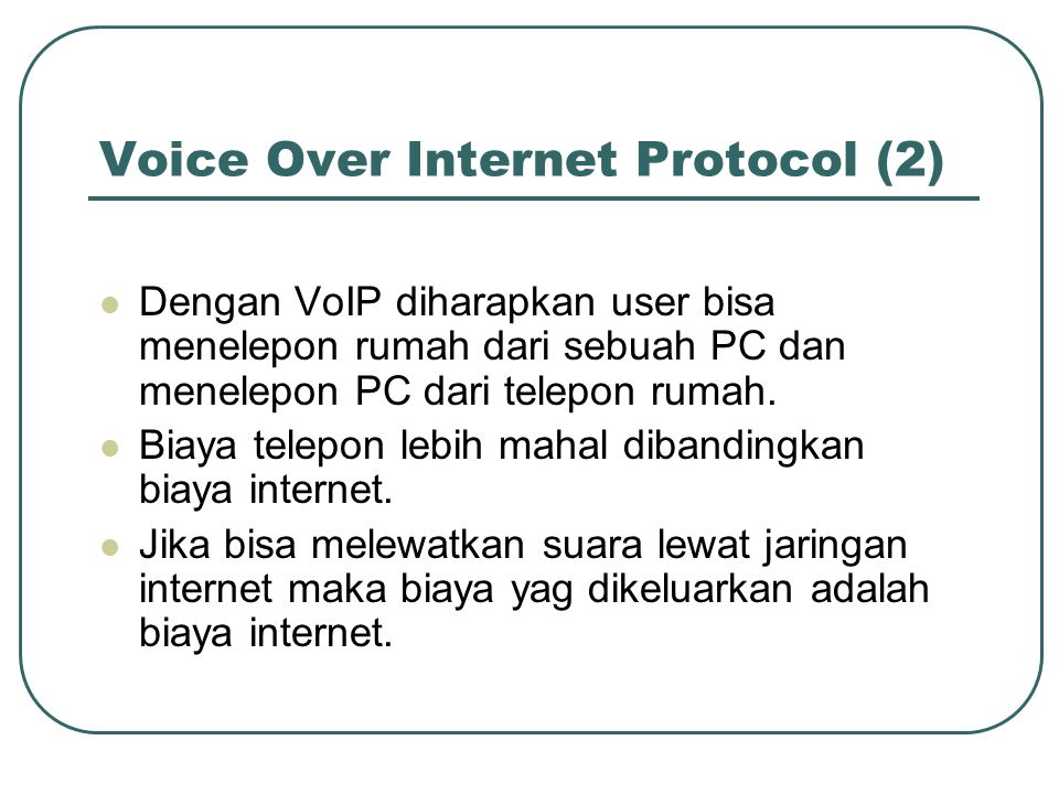 Voice Over Internet Protocol (2)