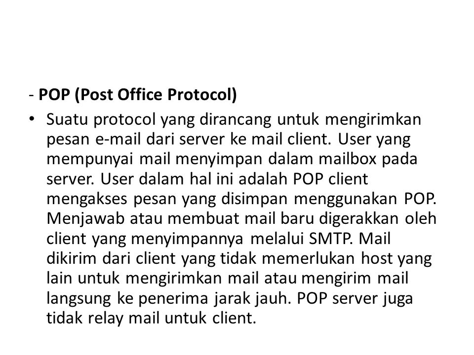- POP (Post Office Protocol)
