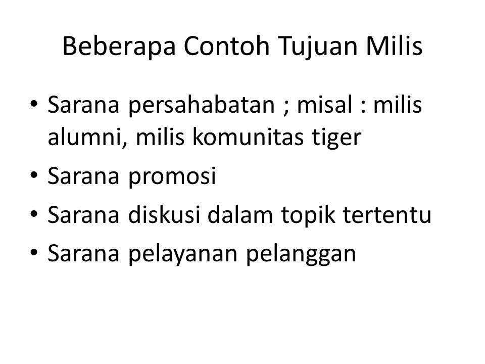 Beberapa Contoh Tujuan Milis