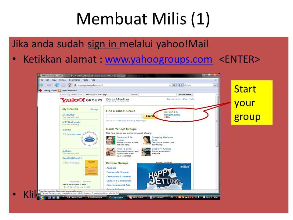 Membuat Milis (1) Jika anda sudah sign in melalui yahoo!Mail