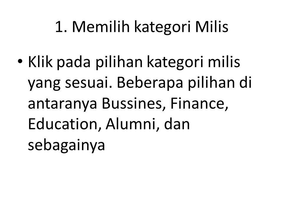 1. Memilih kategori Milis