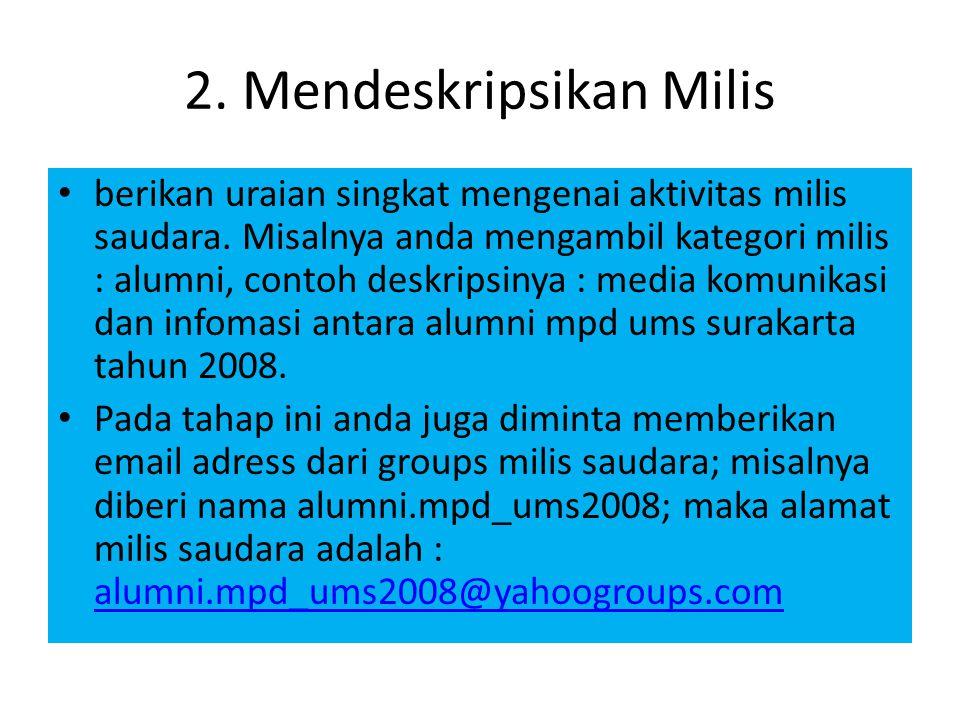 2. Mendeskripsikan Milis