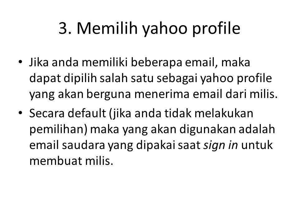 3. Memilih yahoo profile