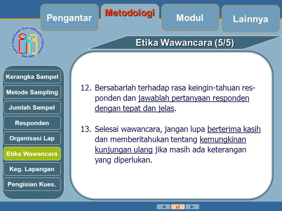 Pengantar Metodologi Modul Lainnya Etika Wawancara (5/5)