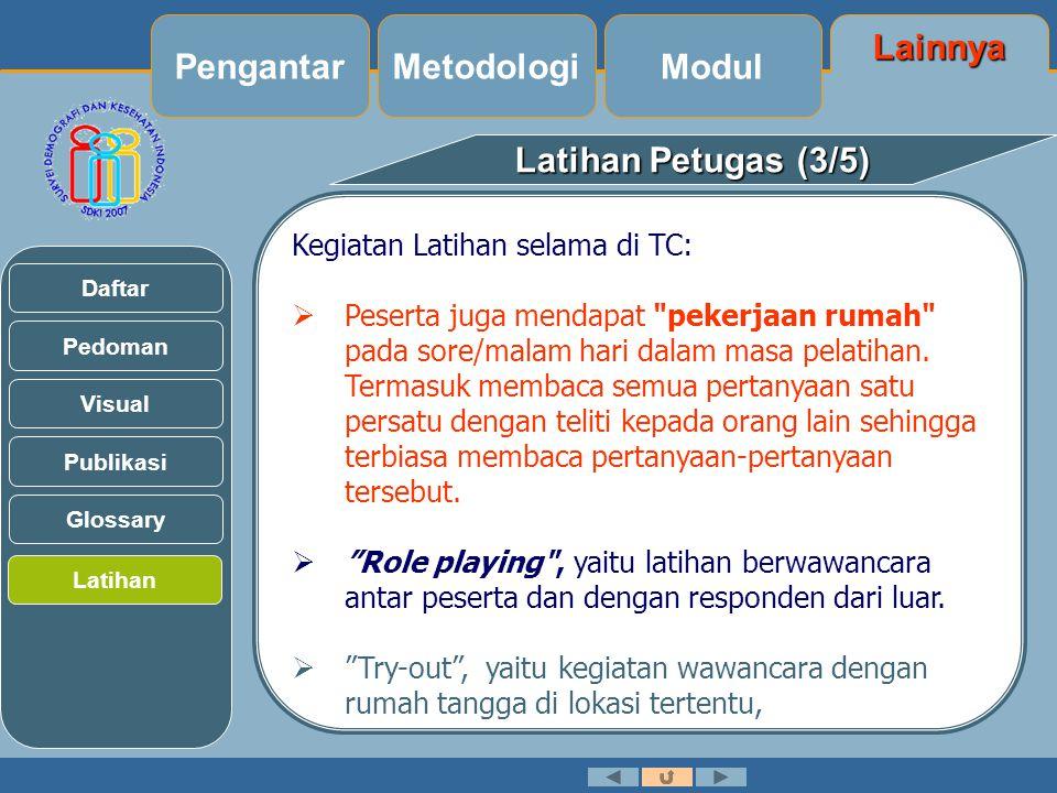 Pengantar Metodologi Modul Lainnya Latihan Petugas (3/5)