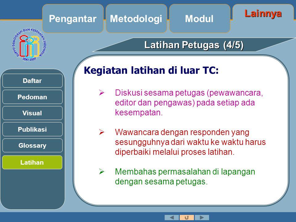 Pengantar Metodologi Modul Lainnya Latihan Petugas (4/5)