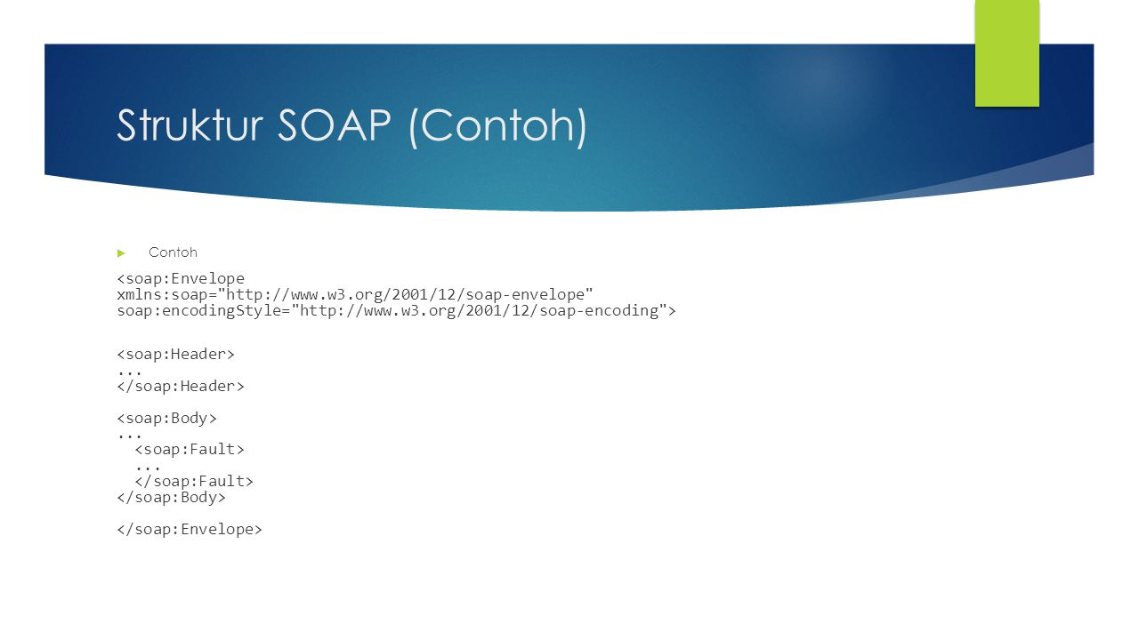 Struktur SOAP (Contoh)