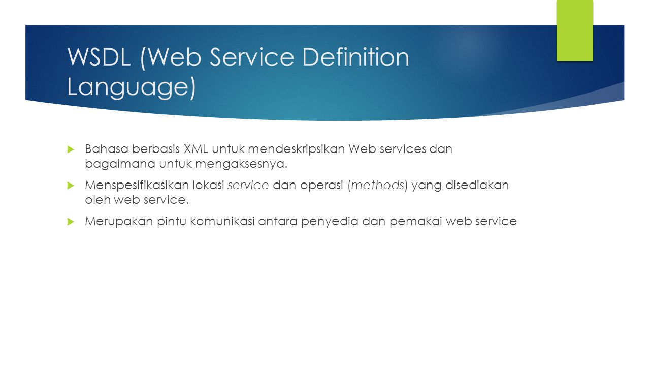 WSDL (Web Service Definition Language)
