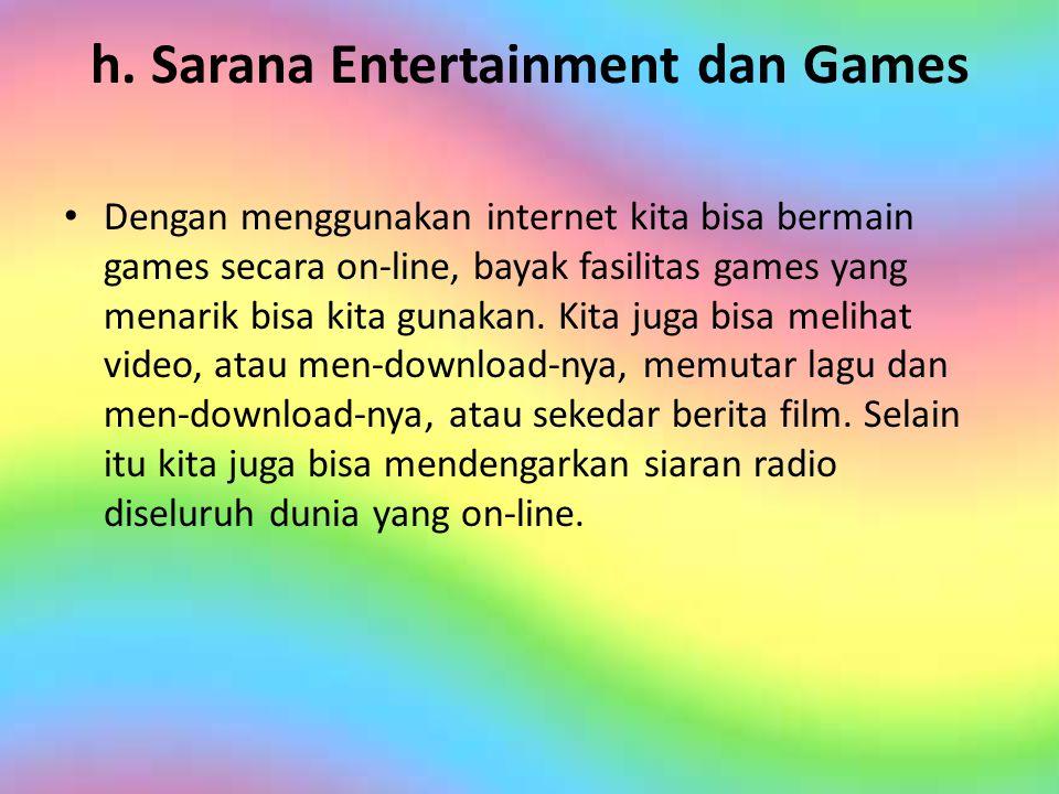 h. Sarana Entertainment dan Games
