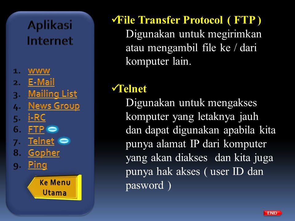 Aplikasi Internet File Transfer Protocol ( FTP )