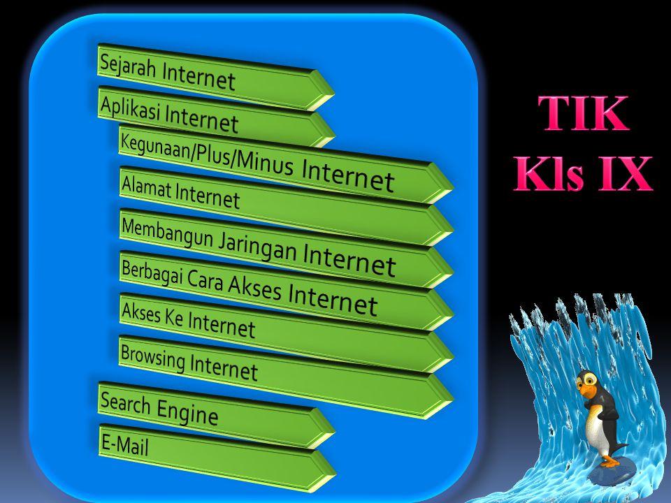 TIK Kls IX Sejarah Internet Aplikasi Internet