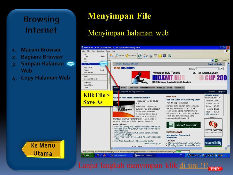 Menyimpan File Browsing Internet Menyimpan halaman web