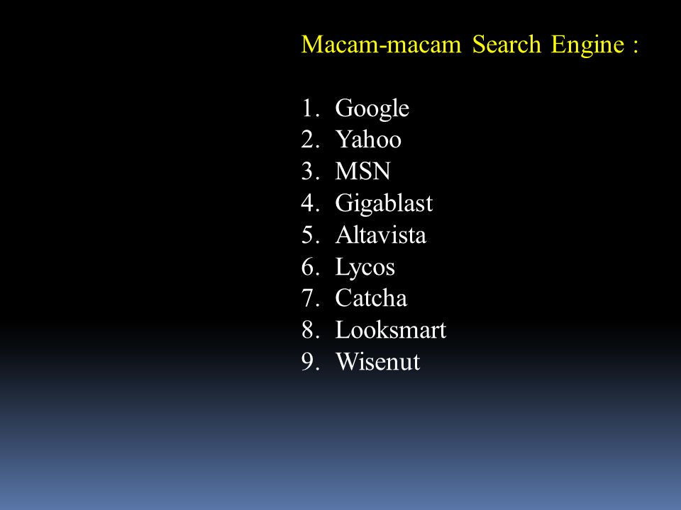 Macam-macam Search Engine :