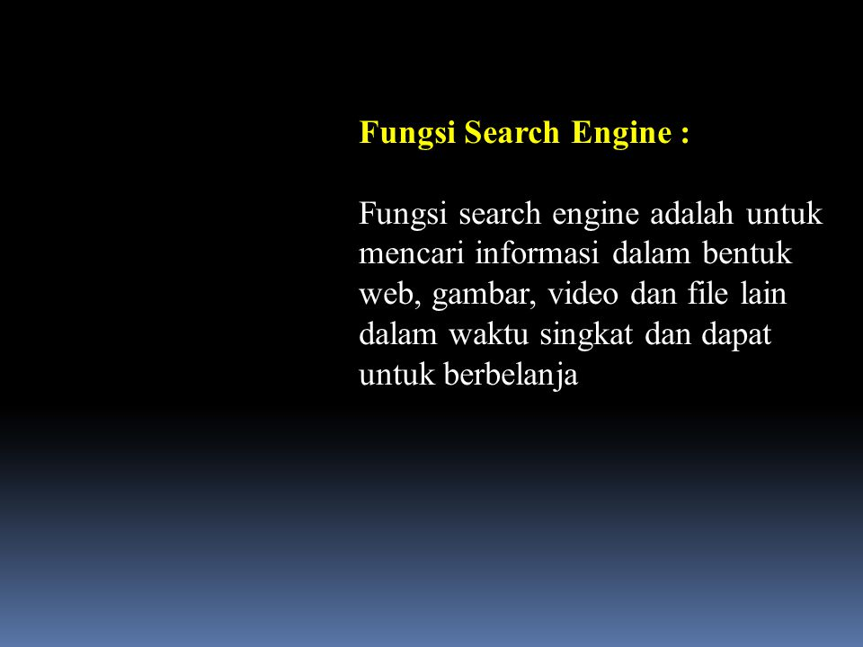 Fungsi Search Engine :