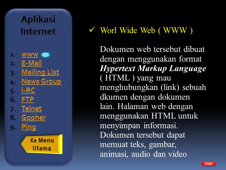 Aplikasi Internet Worl Wide Web ( WWW )