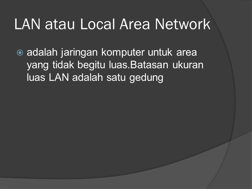 LAN atau Local Area Network