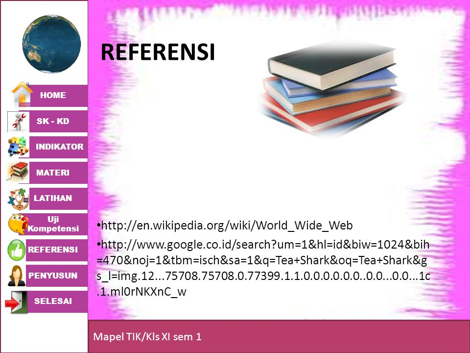 referensi http://en.wikipedia.org/wiki/World_Wide_Web