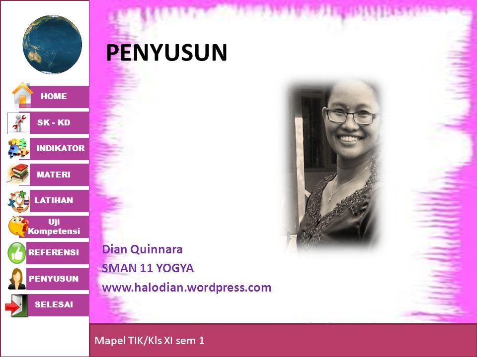 penyusun Dian Quinnara SMAN 11 YOGYA www.halodian.wordpress.com