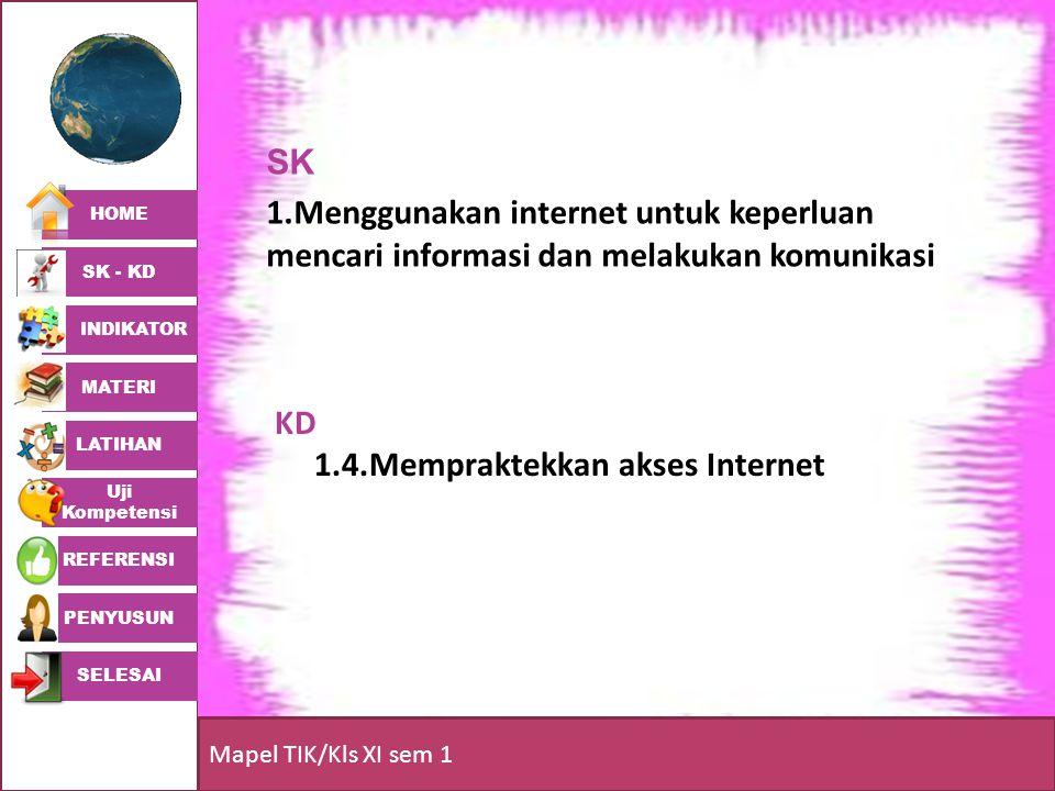KD 1.4.Mempraktekkan akses Internet