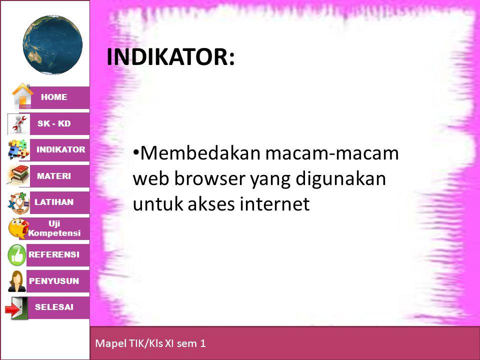 Indikator: Membedakan macam-macam web browser yang digunakan untuk akses internet