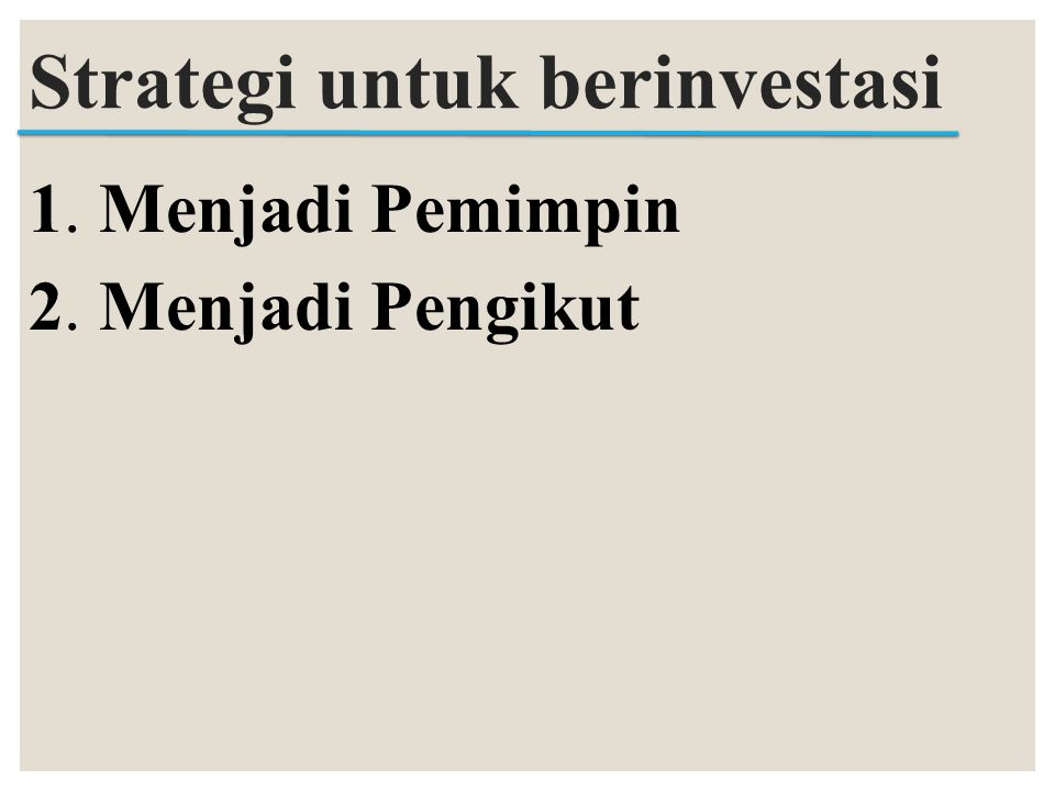 Strategi untuk berinvestasi