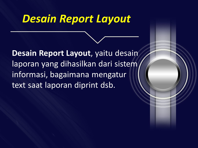 Desain Report Layout