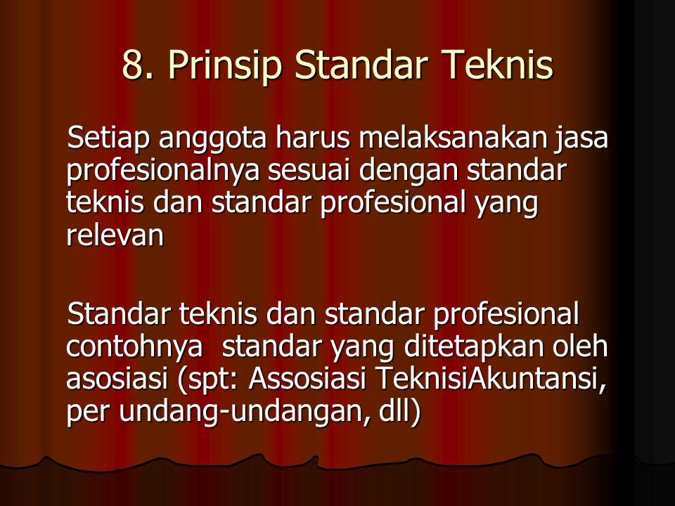 8. Prinsip Standar Teknis