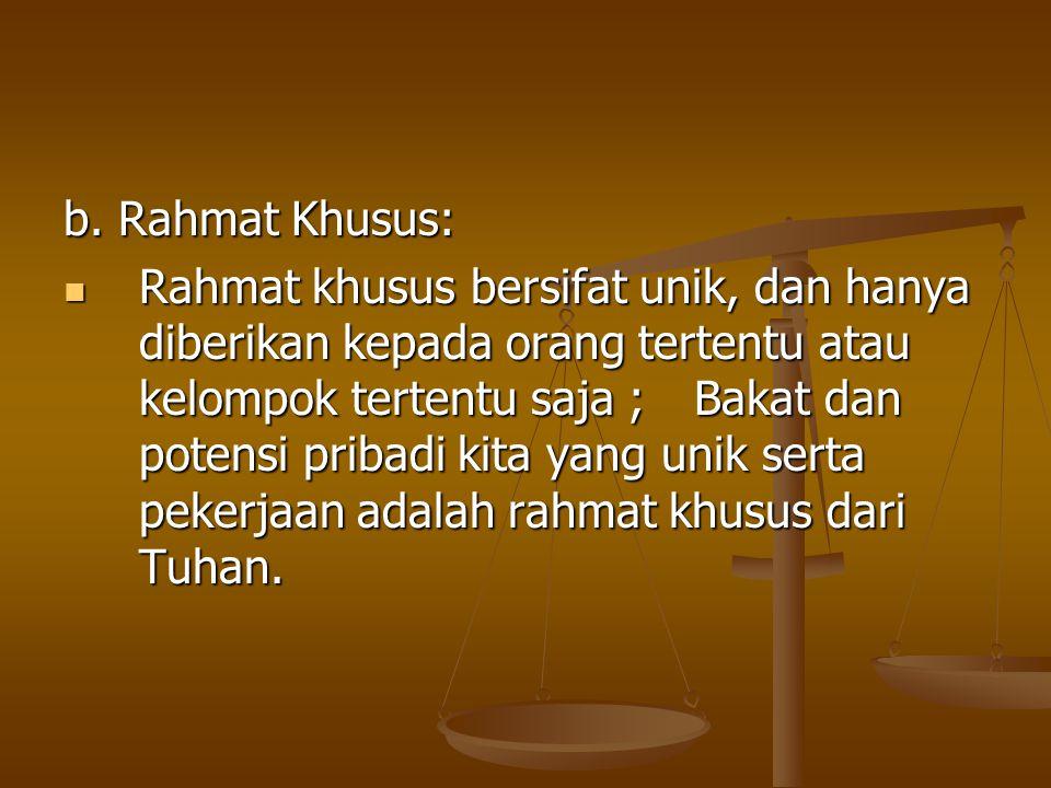 b. Rahmat Khusus: