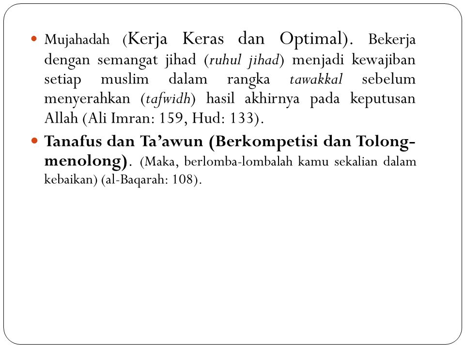 Mujahadah (Kerja Keras dan Optimal)