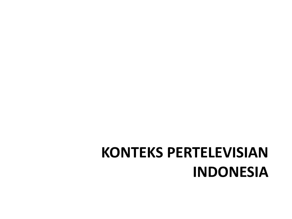Konteks Pertelevisian Indonesia
