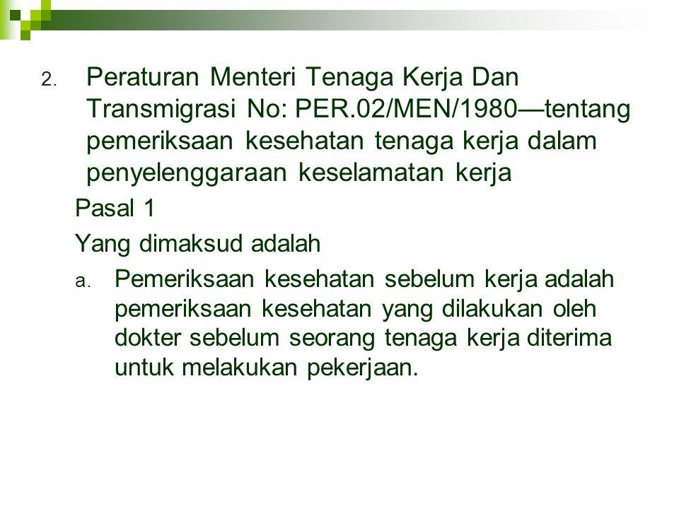Peraturan Menteri Tenaga Kerja Dan Transmigrasi No: PER