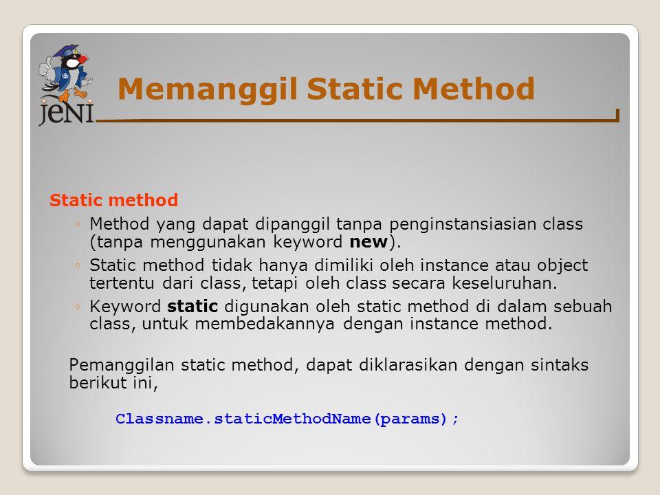 Memanggil Static Method