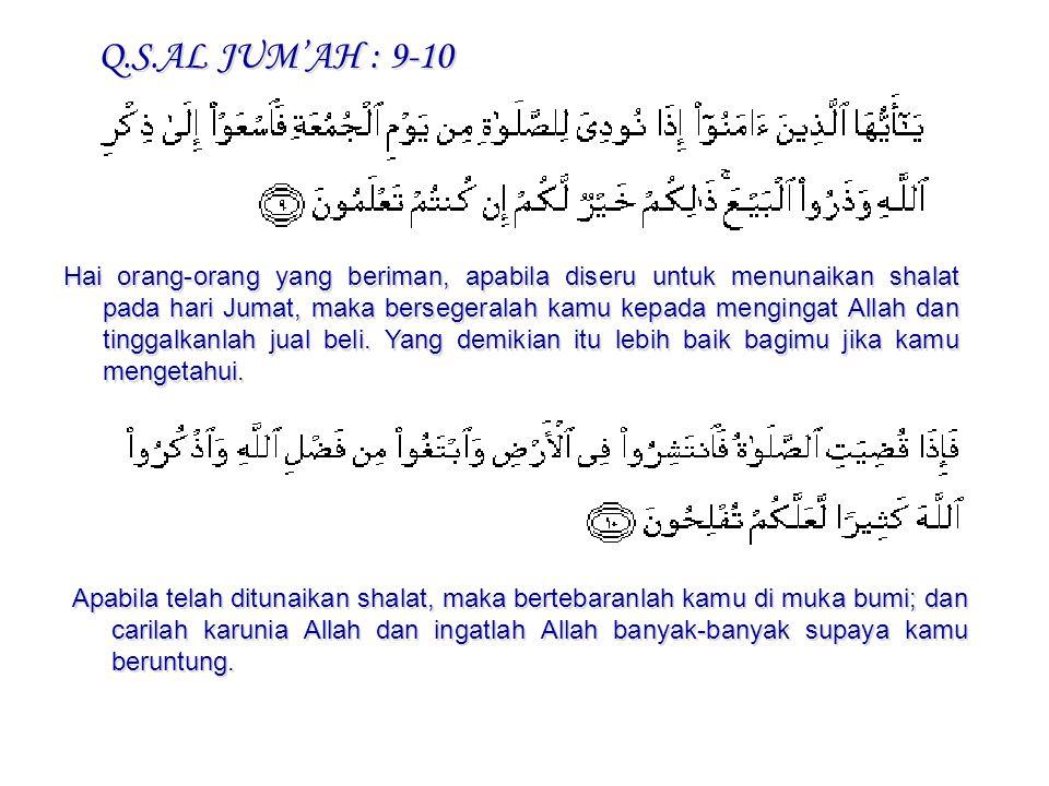Q.S.AL JUM'AH : 9-10