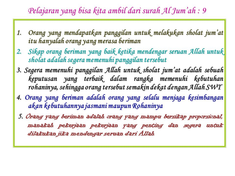 Pelajaran yang bisa kita ambil dari surah Al Jum'ah : 9