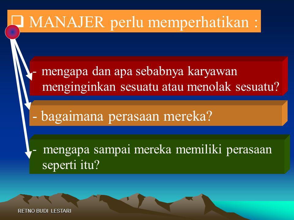 MANAJER perlu memperhatikan :