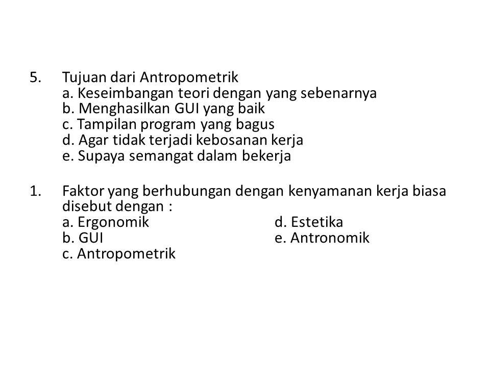 Tujuan dari Antropometrik a
