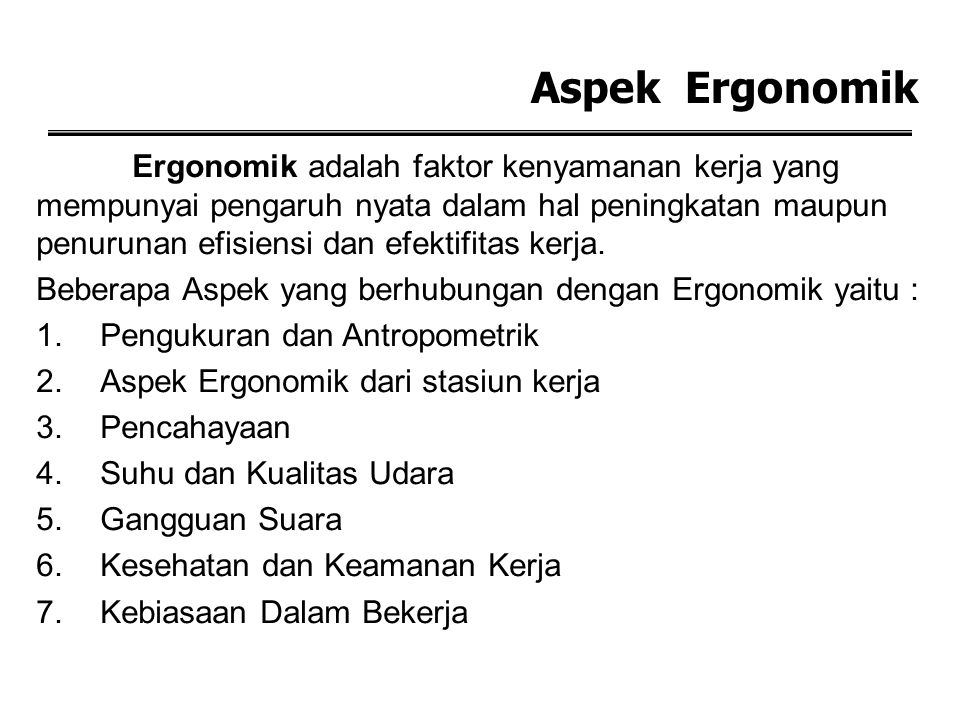 Aspek Ergonomik