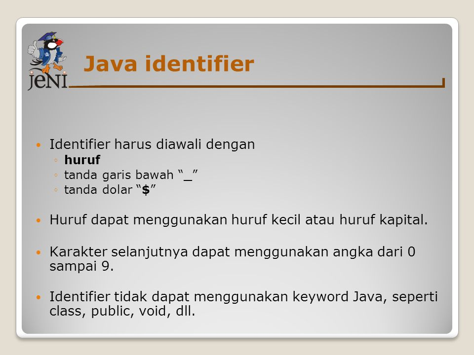 Java identifier Identifier harus diawali dengan