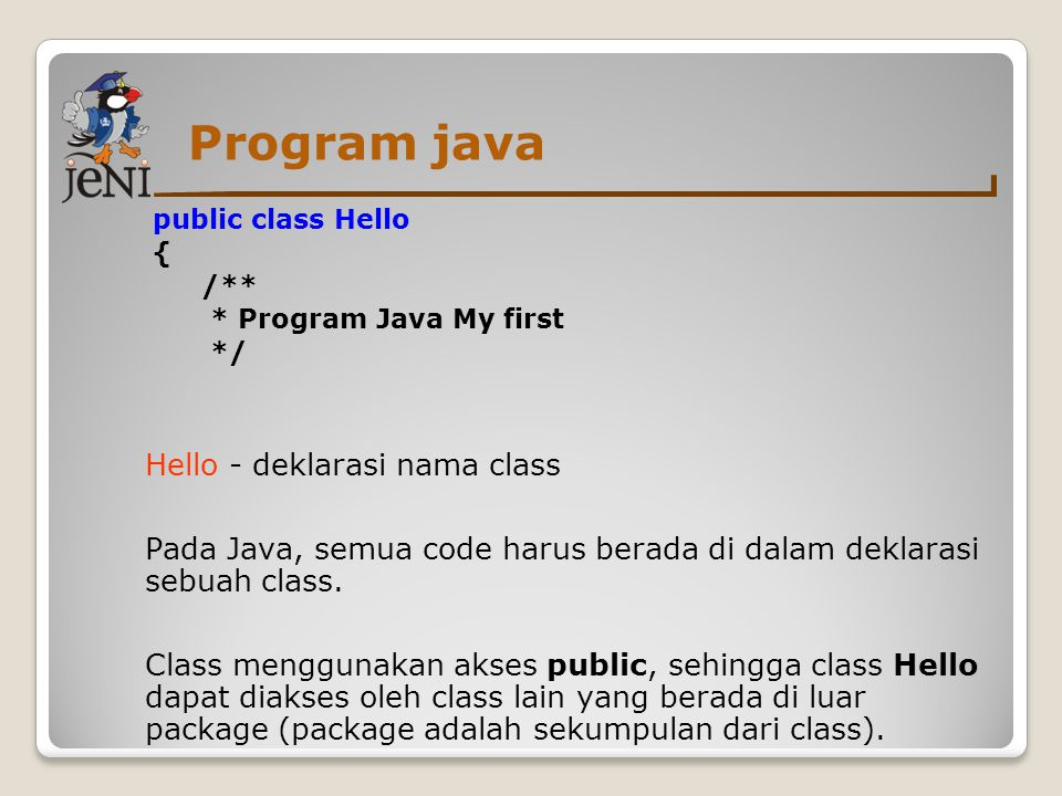 Program java Hello - deklarasi nama class