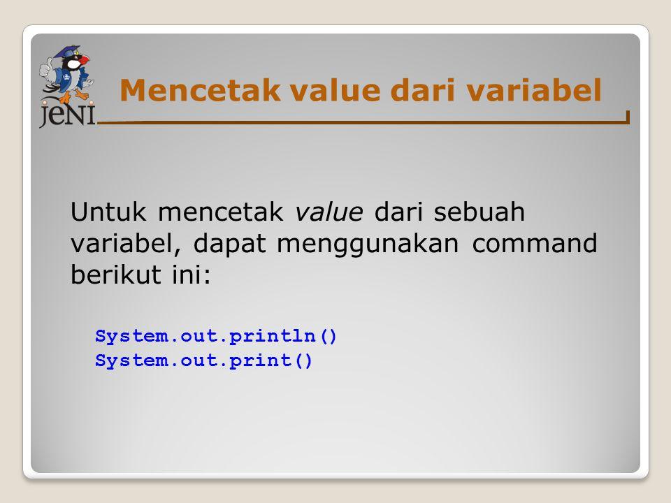 Mencetak value dari variabel