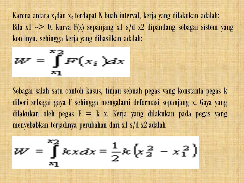 Karena antara x1dan x2 terdapat N buah interval, kerja yang dilakukan adalah: