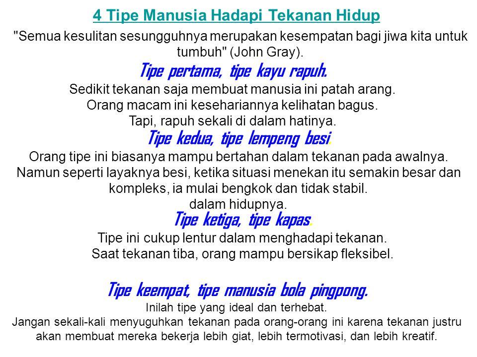 4 Tipe Manusia Hadapi Tekanan Hidup
