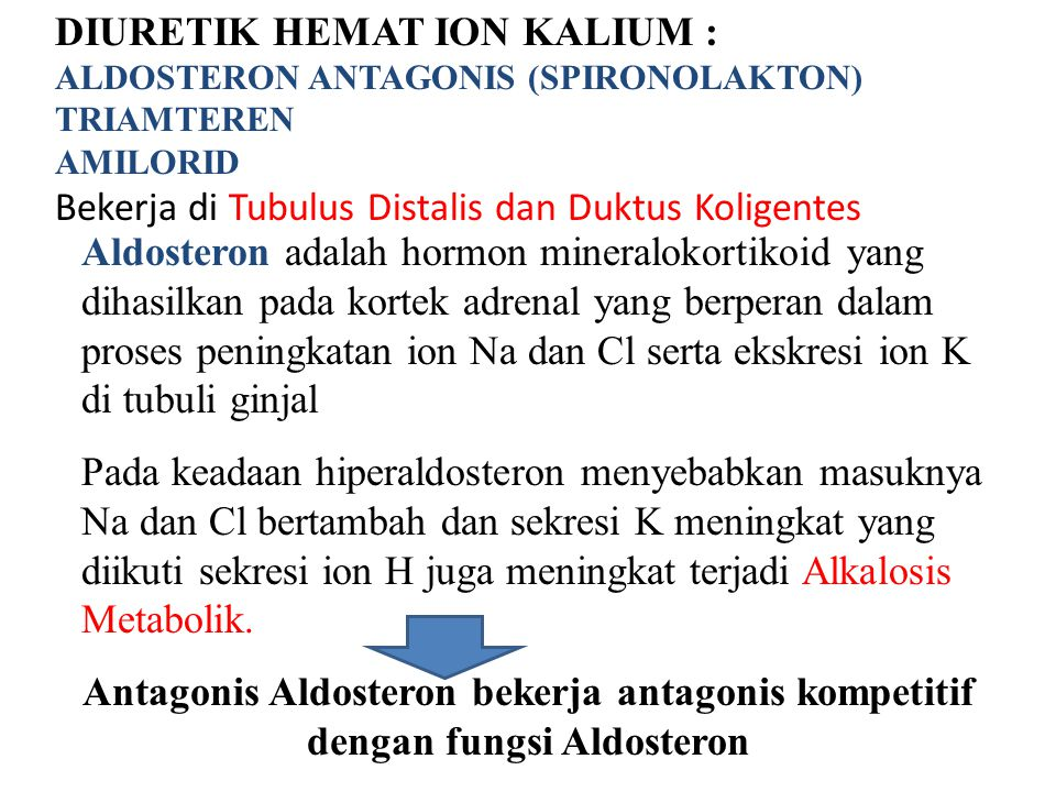 DIURETIK HEMAT ION KALIUM :
