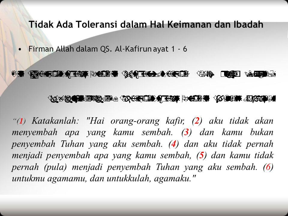 Tidak Ada Toleransi dalam Hal Keimanan dan Ibadah