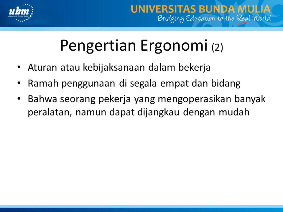 Pengertian Ergonomi (2)