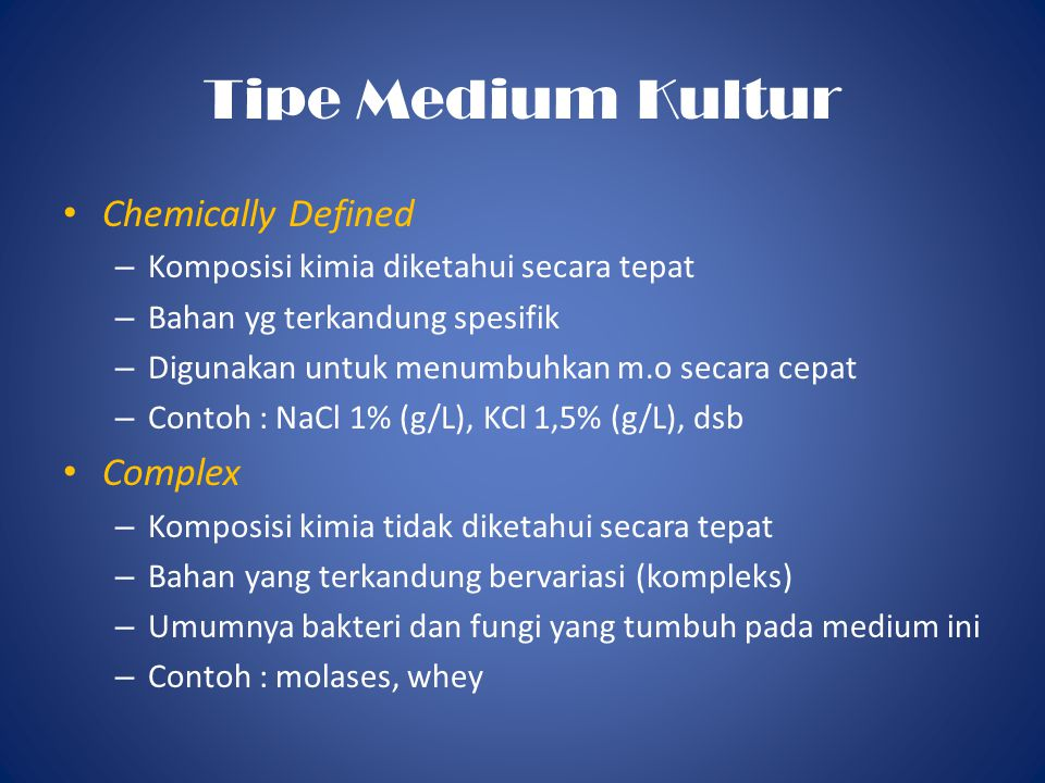 Tipe Medium Kultur Chemically Defined Complex