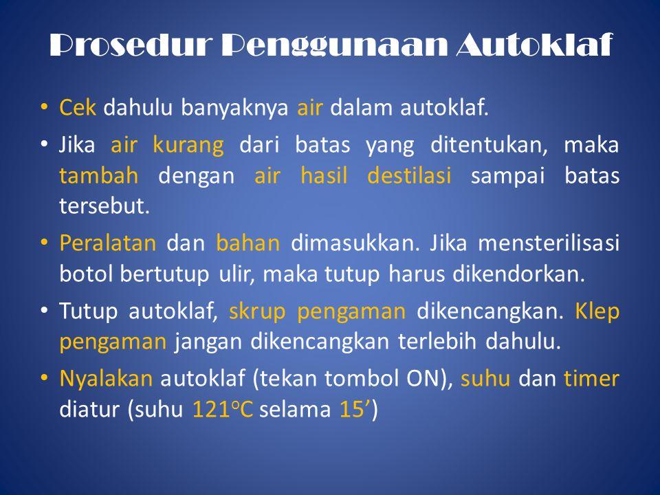 Prosedur Penggunaan Autoklaf
